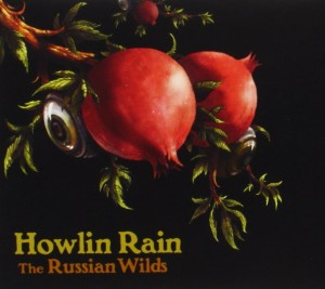 Howlin' Rain - The Russian Wilds CD cover